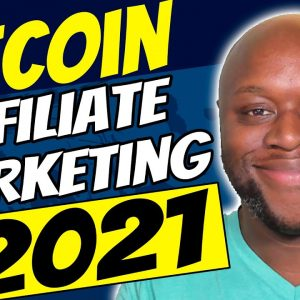 Bitcoin Affiliate Marketing 2021 - Fastest & Easiest Way To Make Money Online With Bitcoin