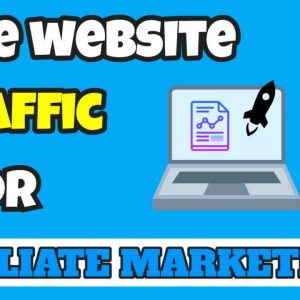 Free Website Traffic Sources for Affiliate Marketers [EVERGREEN TRAFFIC]