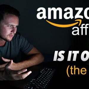 Is The Amazon Affiliate Program Over? The Real Truth