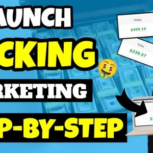 Launch Jacking: $540 In A Day [Full Tutorial]