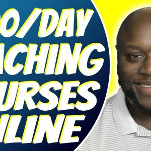 How To Make Money Teaching Online Courses 2021