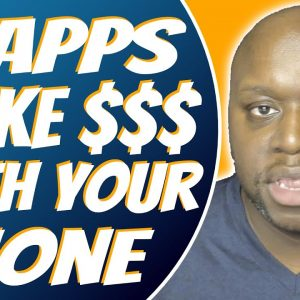 How To Make Money Using Your Phone 2021 - 6 Ways To Make Money Online