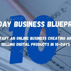 How To Start An Online Business in 10 Days (prelaunch)