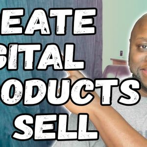 How To Make Digital Products To Sell 2021