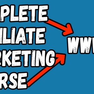 Free Affiliate Marketing Full Course 2021 - Get My Course For Free