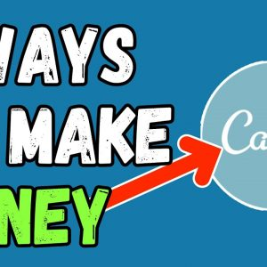 How To Make Money On Canva For Beginners 2021 - 11 Ways To Make Money