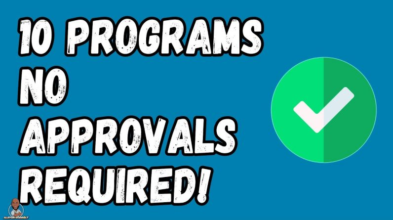 Affiliate programs without approval - 10 Affiliate programs Without Approval