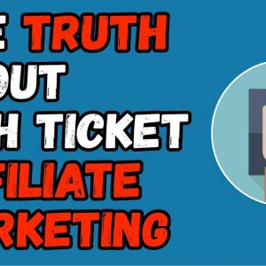 High Ticket Affiliate Marketing Explained 2021 - How To Start High Ticket Affiliate Marketing