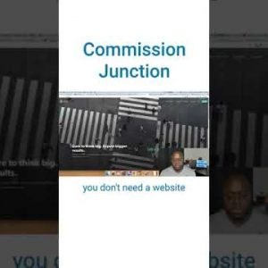Affiliate Programs Without A Website: Commission Junciton