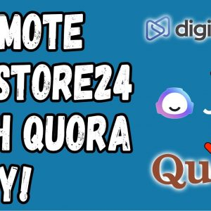 How To Promote Digistore24 Products On Quora