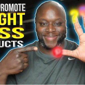 How To Promote Weight Loss Products - 5 Ways To Make Money With Affiliate Marketing