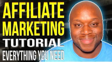 Affiliate Marketing Tutorial 2022 - Everything You Need