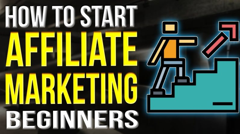 How To Start Affiliate Marketing For Beginners 2022