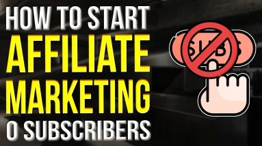 How To Start Affiliate Marketing With No Audience 2022